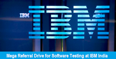 Mega Referral Drive for Software Testing at IBM India