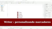 028 - LibreOffice - Personalizando os marcadores no writer.