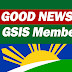 GOOD NEWS from GSIS to All Its Members