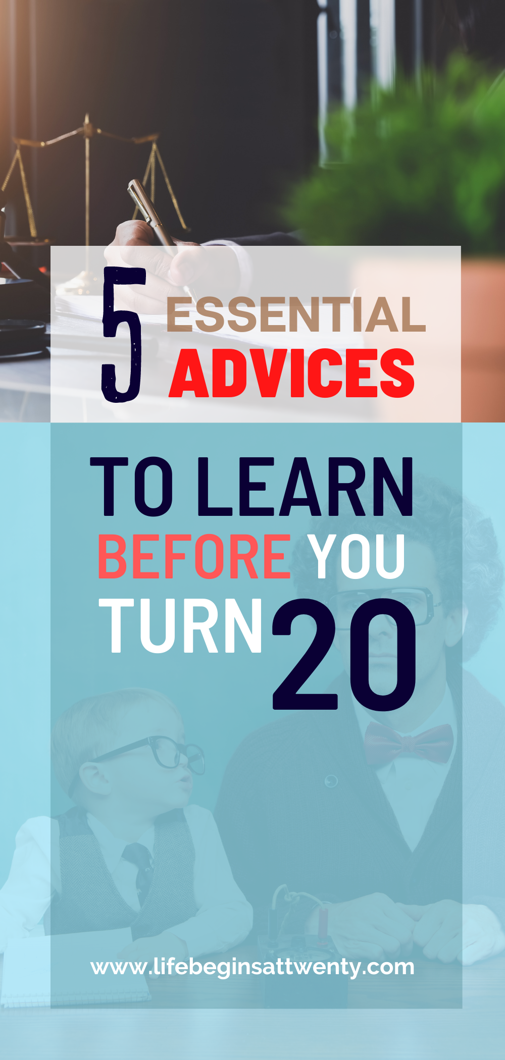 5 words of wisdom to learn before you turn 20