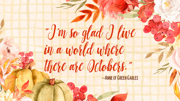 Anne of Green Gables Fall Quote