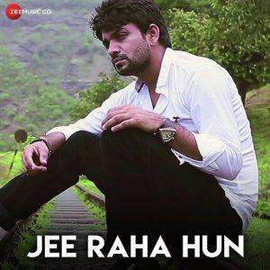Jee Raha Hun (2018)