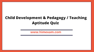 Child Development & Pedagogy / Teaching Aptitude Quiz ( Hindi ) for HPTET & HPTGT Exam