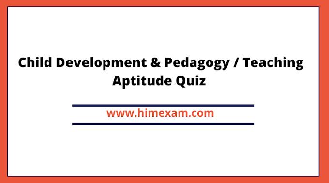 500+ Child Development & Pedagogy MCQ for HPTET & HPTGT Exam