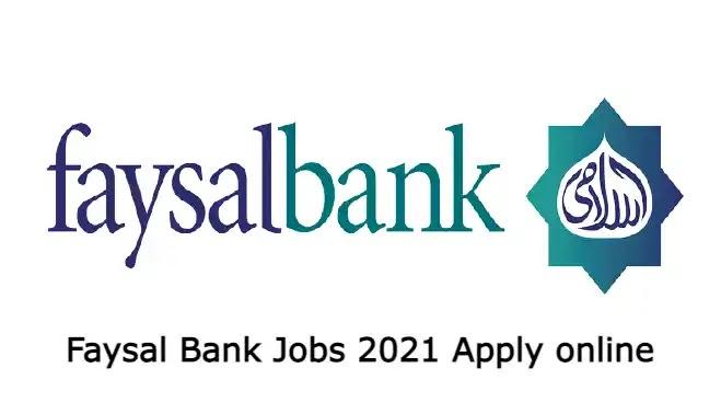 Faysal Bank Jobs 2021 Apply online | Faysal bank jobs