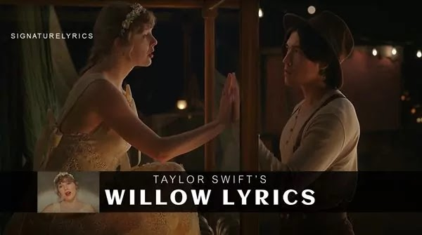 Taylor Swift - Willow Lyrics - Best Love Songs