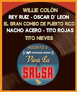VIVA LA SALSA | Willlie Colon, Rey Ruiz, Oscar D Leon en Bogotá