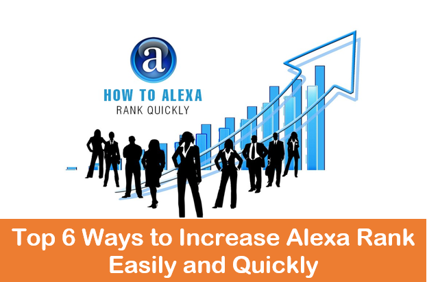 top-6-ways-to-increase-alexa-rank-easily-and-quickly