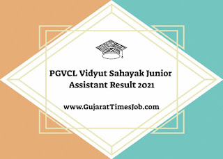 PGVCL Vidyut Sahayak Result 2021 Declare