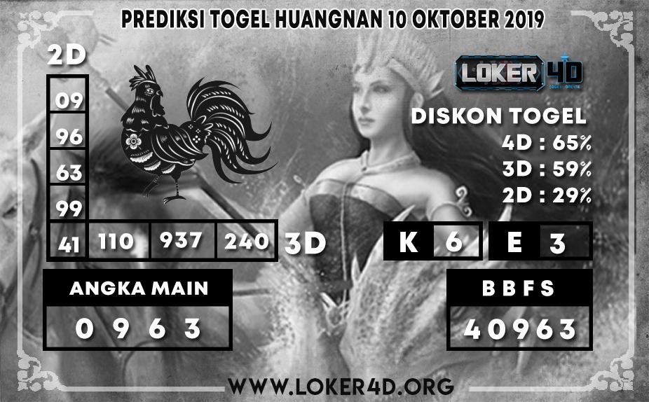 PREDIKSI TOGEL HUANGNAN  LOKER4D 10 OKTOBER 2019