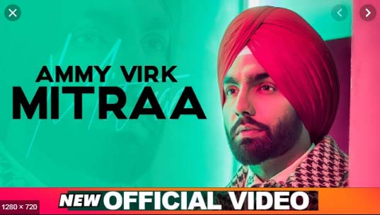 MITRAA SONG LYRICS BY AMMY VIRK
