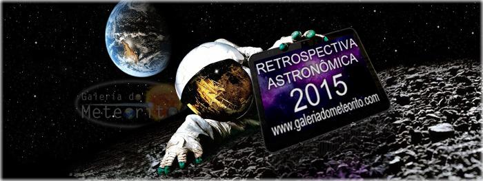 retrospectiva astronômica 2015