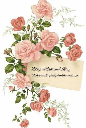 Madam Maq Blogspot