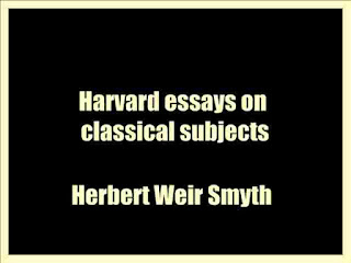 Harvard essays on classical subjects