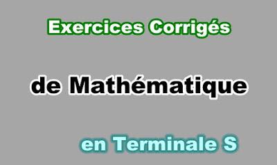 Exercices Corrigés Maths Terminale S en PDF