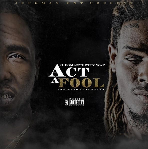 Yung Ralph - Act A Fool (Feat. Fetty Wap)