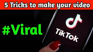 5 Tricks to make your tiktok videos viral