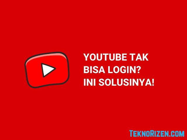 Cara Mengatasi Youtube Tidak Bisa Login
