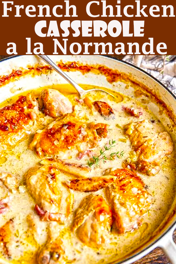 French Chicken Casserole a la Normande #French #Chicken #Casserole #a la #Normande #dinner #healthy #casserole