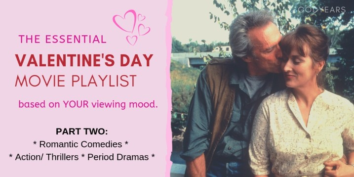 In this list of Essential Valentines Day Movies, we focus on Romcoms, period dramas and action-thrillers.