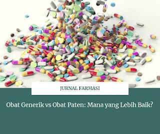 Obat generik adalah obat yang masa paten nya telah habis. Obat paten adalah obat yang masih memiliki hak patennya