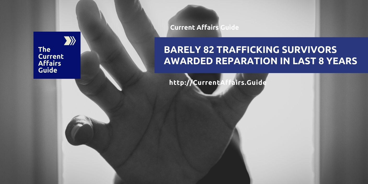 Only 82 human trafficking survivors awarded reparation in last 8 years