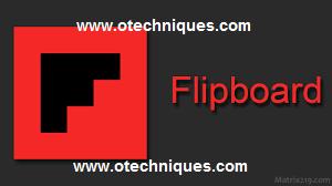تطبيق  فليب بورد Flipboard الرائع للاخبار والمجلات للاندرويد