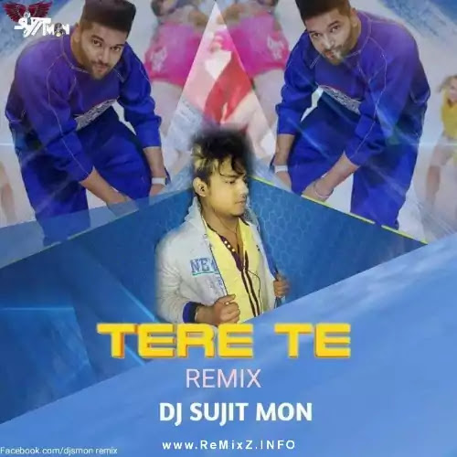 tere-te-guru-randhawa-remix-dj-sujit-mon.jpg
