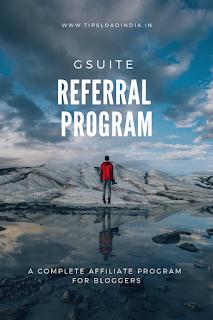 G suite referral program India, g suite referral program, FAQ g suite referral program