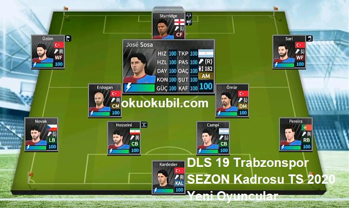 DLS 19 Trabzonspor SEZON Kadrosu TS 2020 Yeni Oyuncular