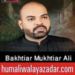 https://aliwalayazadar.blogspot.com/2020/08/bakhtiar-mukhtiar-ali-sheedi-nohay-2021.html