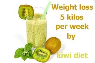 Weight loss 5 kilos per week by kiwi diet 2