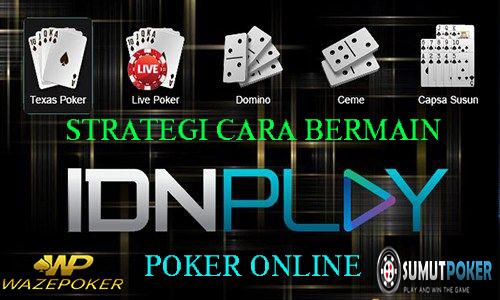 Strategi Cara Bermain Poker Online Agar Sering Menang - LX