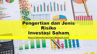 Pengertian dan Jenis Risiko Investasi Saham