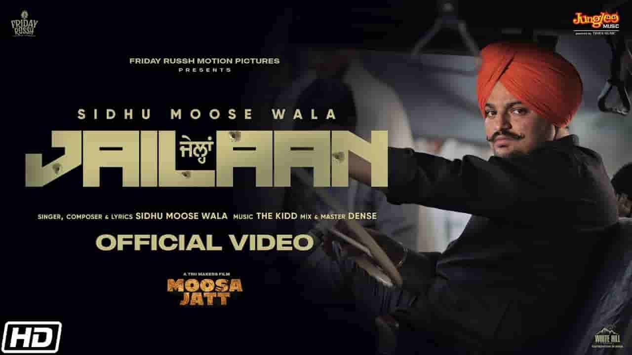 जैलां Jailaan lyrics in Hindi Sidhu Moose Wala Moosa jatt Punjabi Song