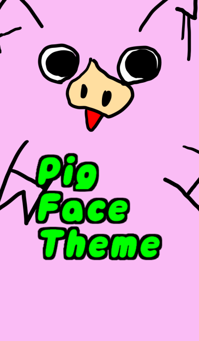 Pig Face Theme (Global)