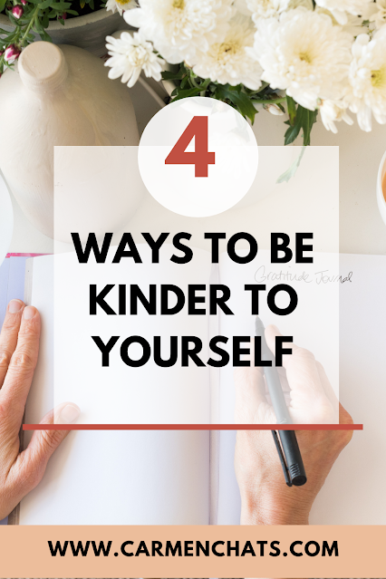 4 Ways to Be Kinder to Yourself