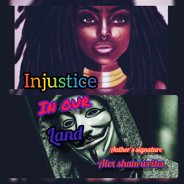 Injustice In Our Land -Episode 002