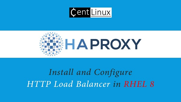 How to Install HAProxy Load Balancer on RHEL 8