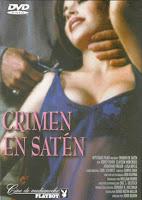 Crimen en Saten / Sheer Passion