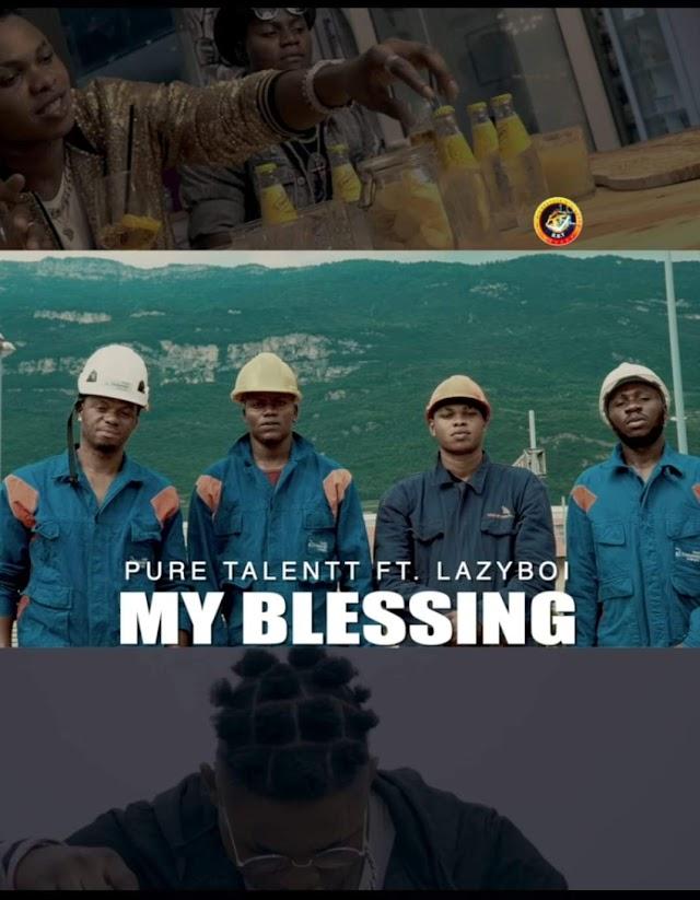 [BangHitz] [Video] Pure Talent Ft. Lazyboi – My Blessings