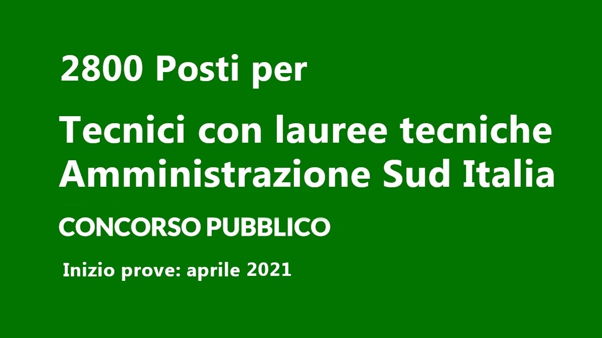Testi per il concorso per 2800 tecnici specializzati per il sud Italia
