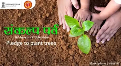 Culture Ministry to celebrate Sankalp Parva to plant trees from 28th June to 12th July 2020: Quick Highlights
