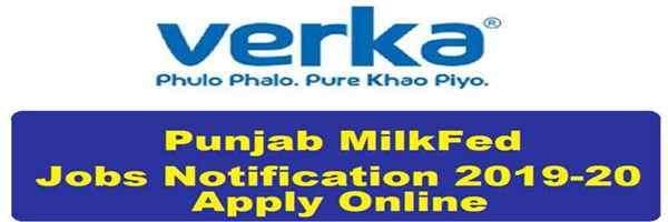 Punjab *Milkfed Jobs Notification 2019-20