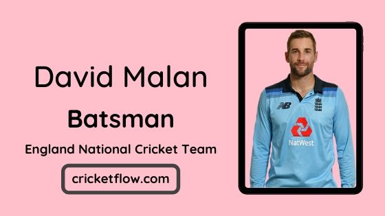 David Malan Net Worth, Age, Height, Career, Stats & More | Cricket Flow