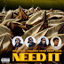 "Migos Feat. YoungBoy Never Broke Again ""Need It"""