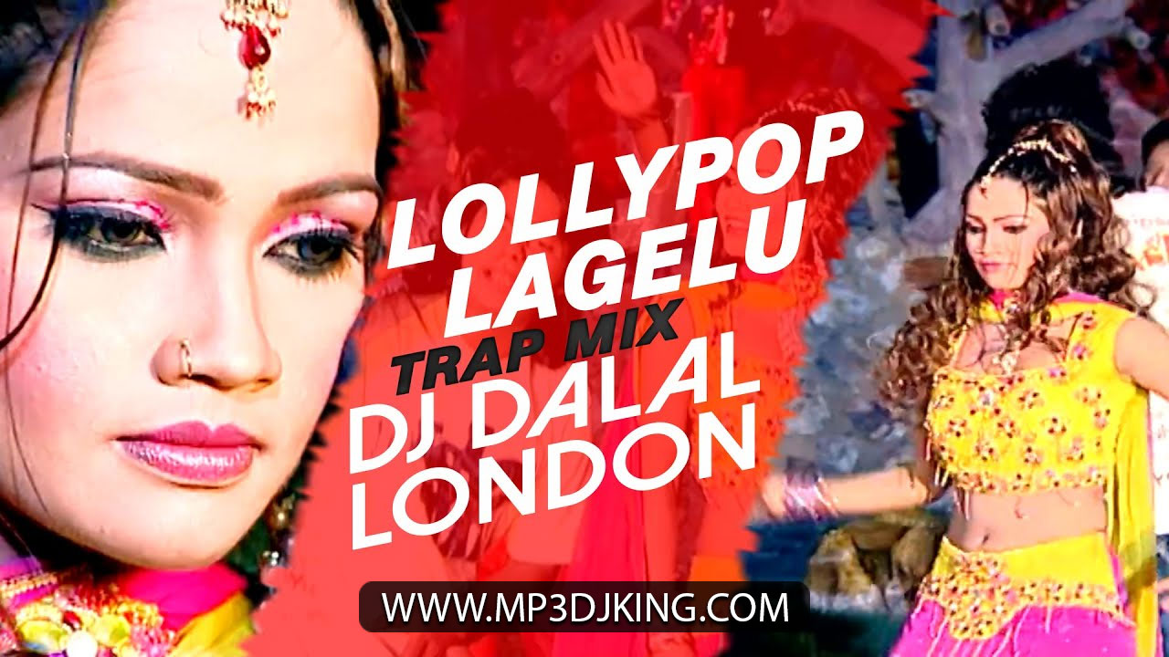 Lollipop - Pawan Singh (Trap Mix) DJ Dalal London Remix