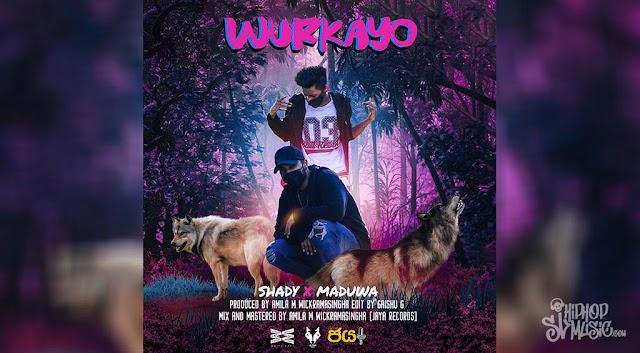 Shady Spades - Wurkayo (වෘකයෝ) ft. Maduwa