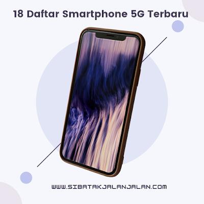 17 daftar handphone 5g terbaru smartphone dengan internet super kencang smartphone dengan internet 5g