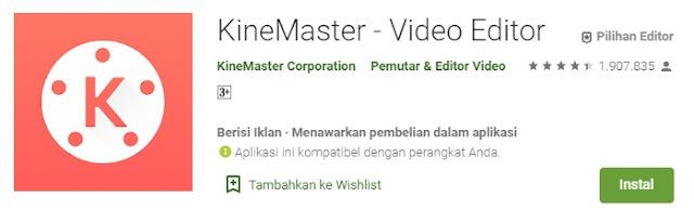 Aplikasi Kinemaster - Masbasyir